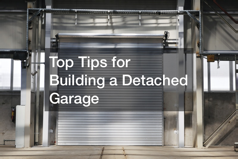 Top Tips for Building a Detached Garage