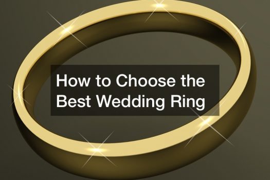 How to Choose the Best Wedding Ring