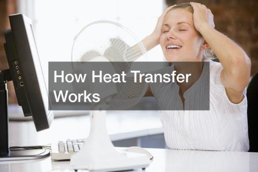 How Heat Transfer Works