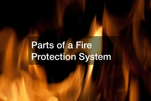 Parts of a Fire Protection System